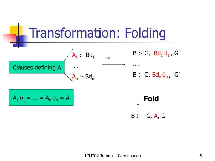 Transformation: Folding