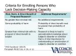 criteria for enrolling persons who lack decision making capacity