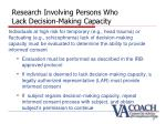 research involving persons who lack decision making capacity17