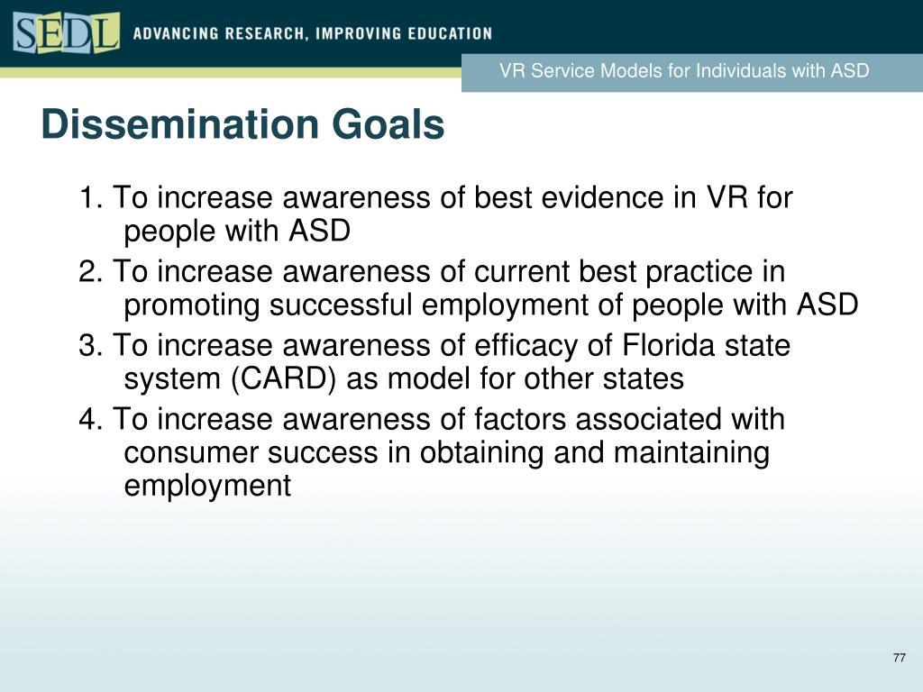 Dissemination Goals