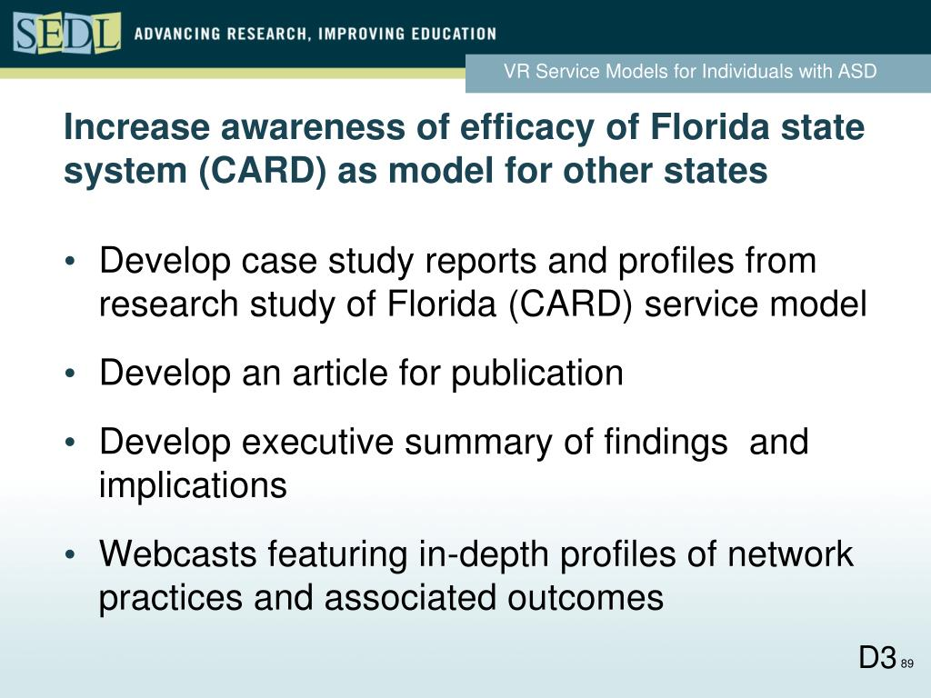 Increase awareness of efficacy of Florida state system (CARD) as model for other states