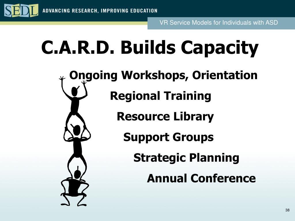 C.A.R.D. Builds Capacity
