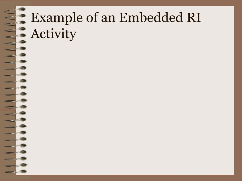 Example of an Embedded RI Activity