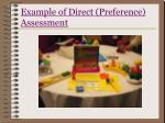 example of direct preference assessment