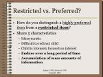 restricted vs preferred