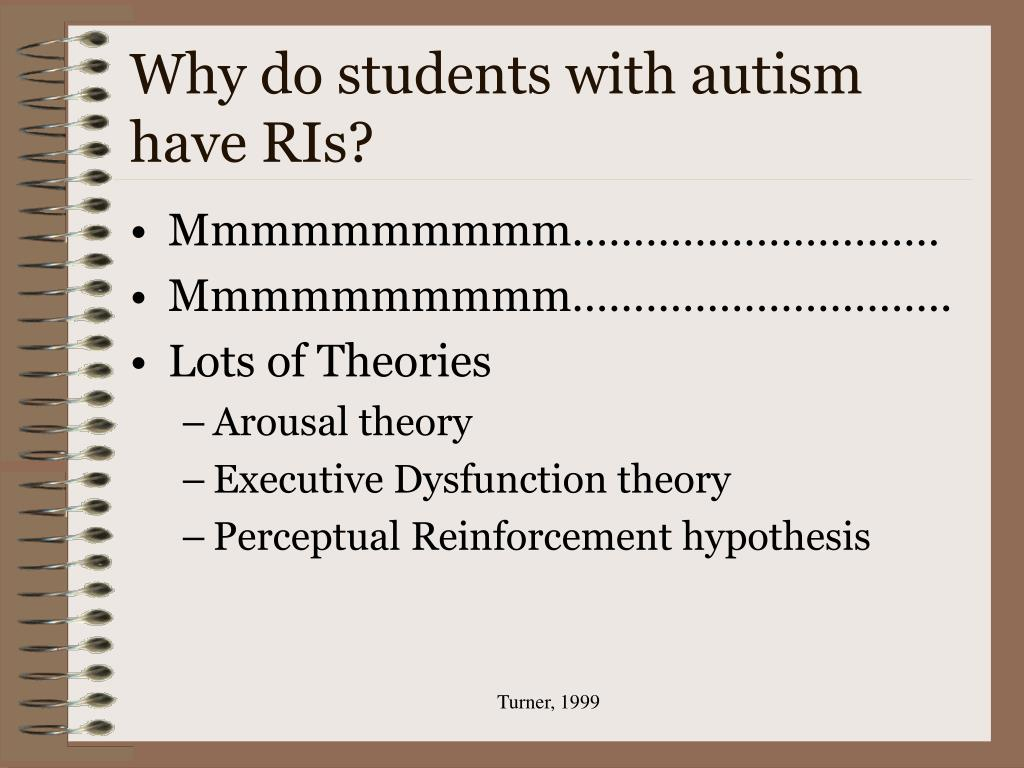 Why do students with autism have RIs?