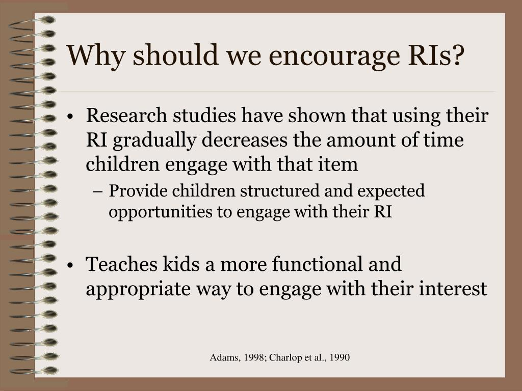 Why should we encourage RIs?