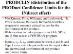 prodclin distribution of the product confidence limits for the indirect effect