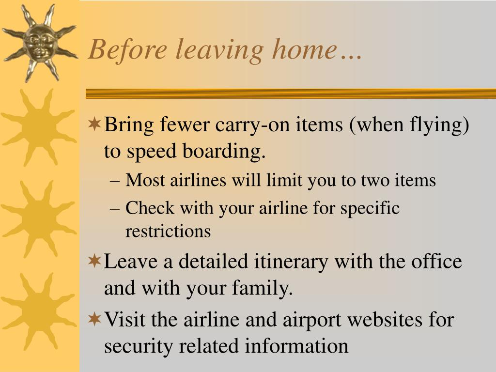 Before leaving home…