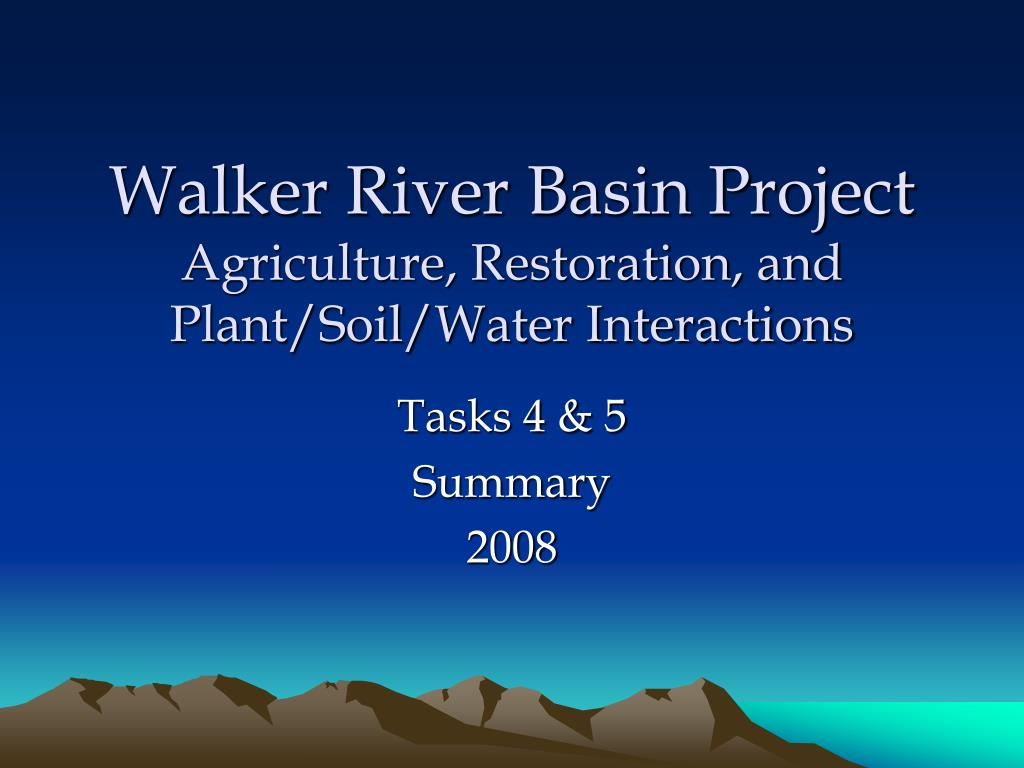 walker river basin project agriculture restoration and plant soil water interactions