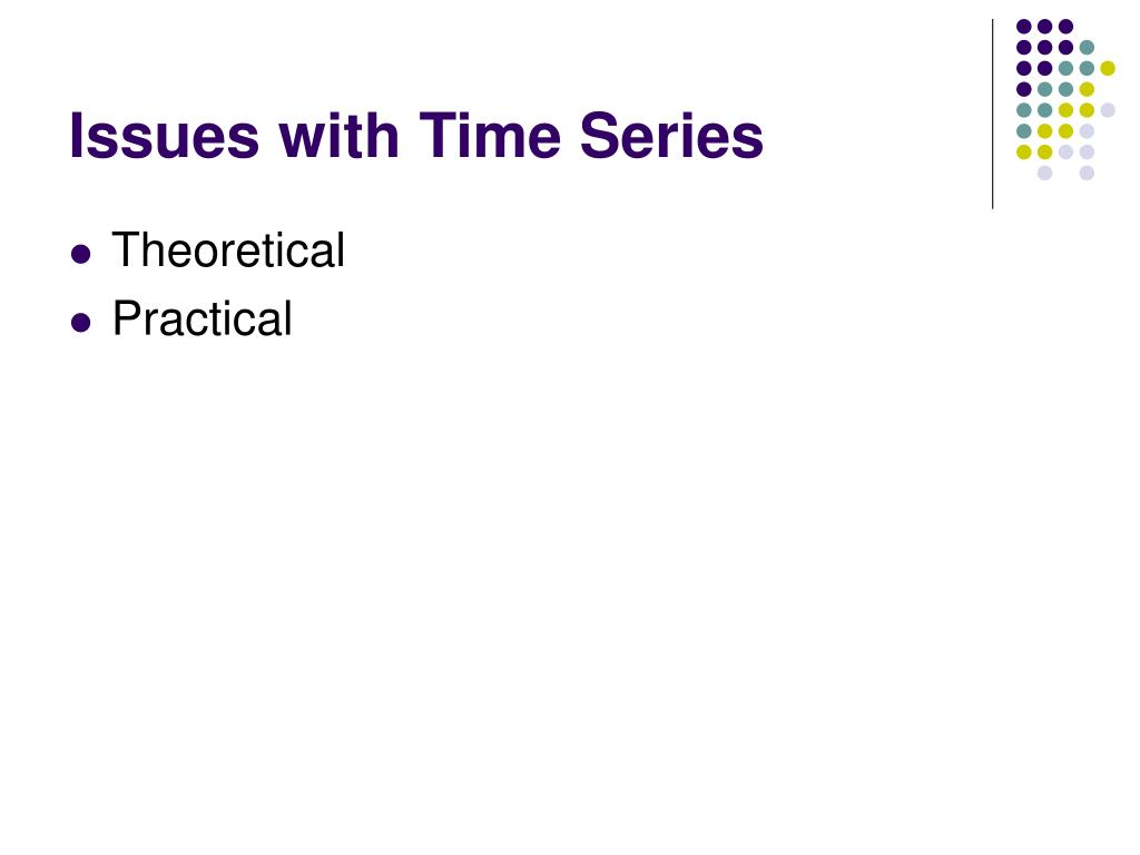 Issues with Time Series