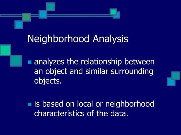 an analysis of neighborhoods in todays society The analysis examines in particular the period of global financial crisis in 2008/2009 as economic crisis may occur over a relatively short timescale, this period.