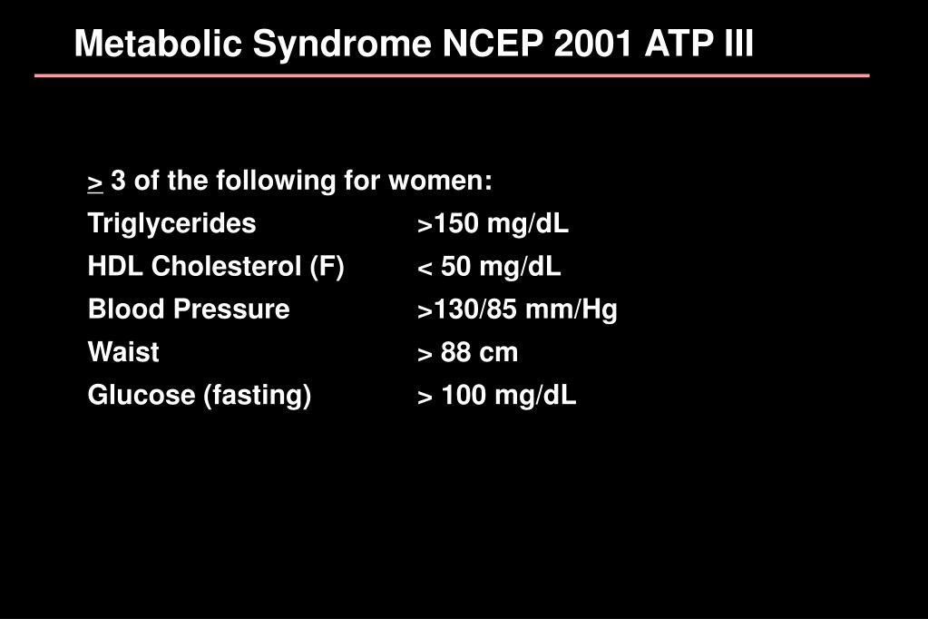 Metabolic Syndrome NCEP 2001 ATP III