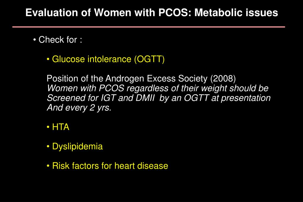 Evaluation of Women with PCOS: Metabolic issues