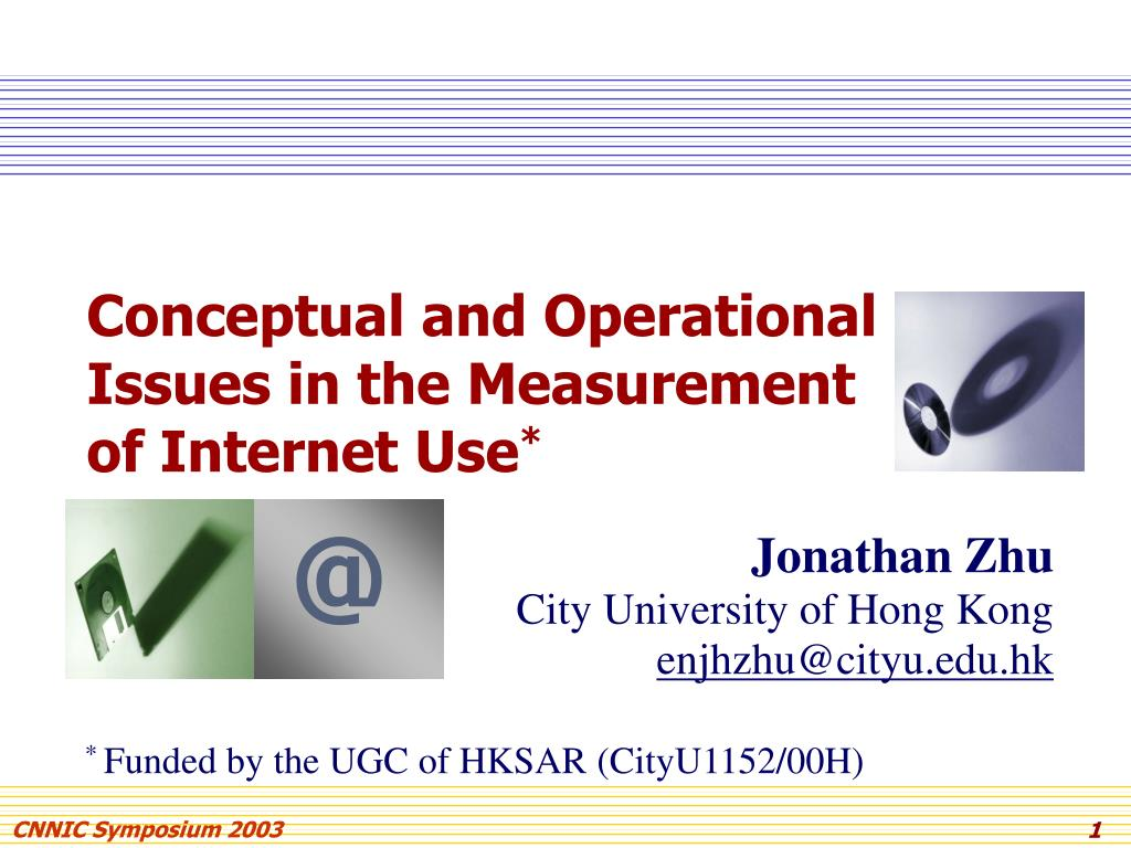 conceptual and operational issues in the measurement of internet use l.