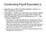 constructing payoff equivalent q