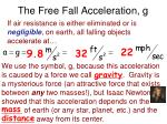 the free fall acceleration g