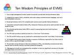 ten wisdom principles of evms