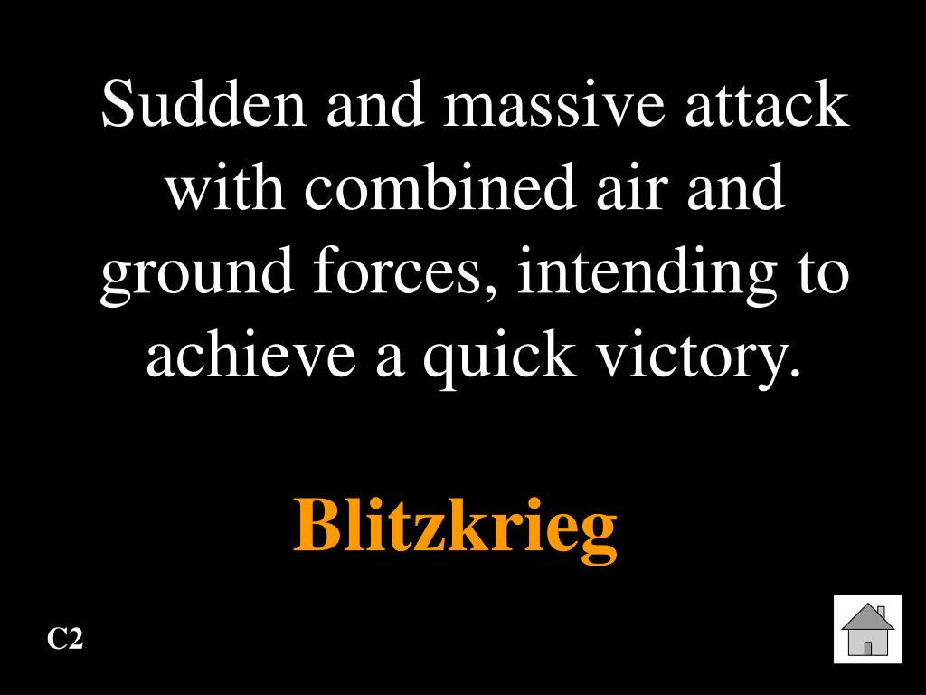 Sudden and massive attack with combined air and ground forces, intending to achieve a quick victory.