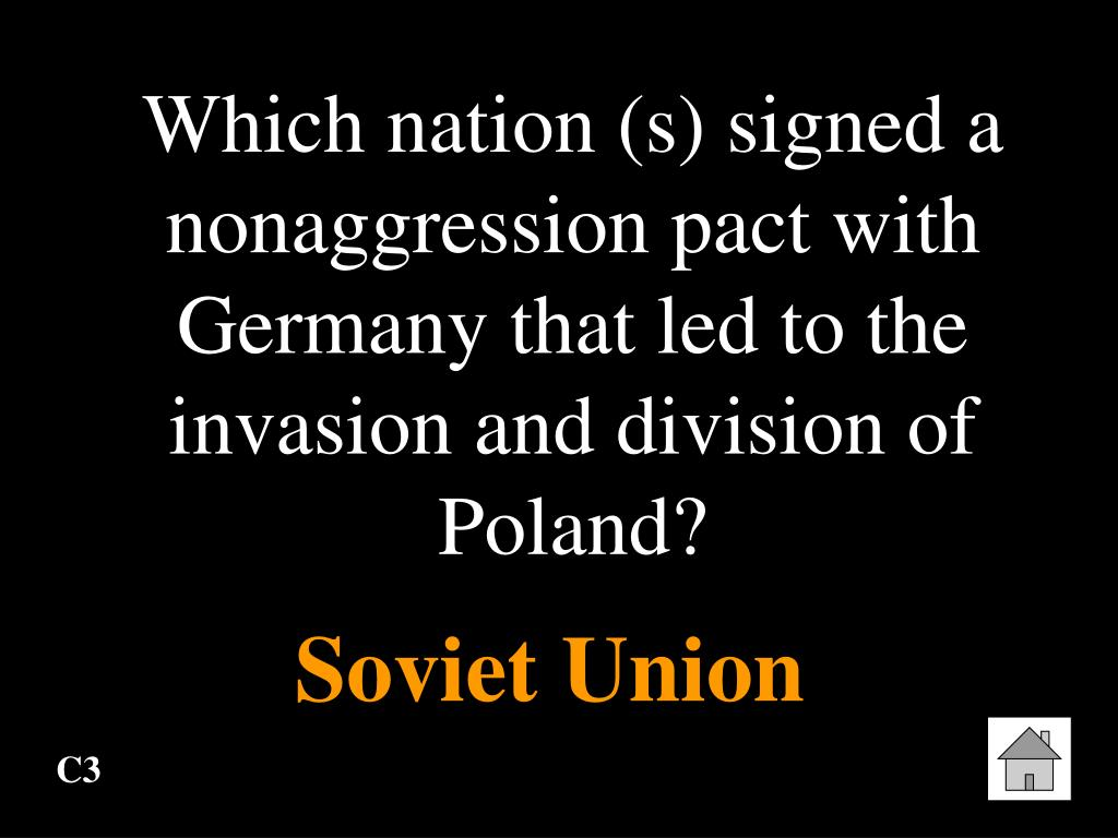 Which nation (s) signed a nonaggression pact with Germany that led to the invasion and division of Poland?
