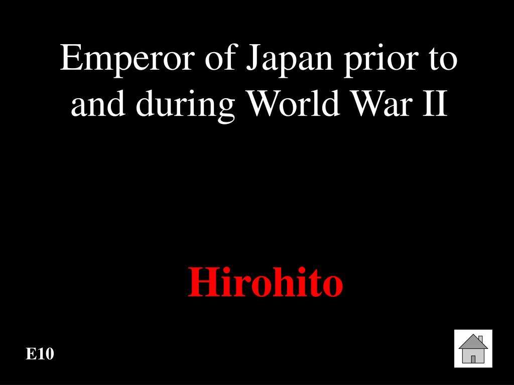 Emperor of Japan prior to and during World War II