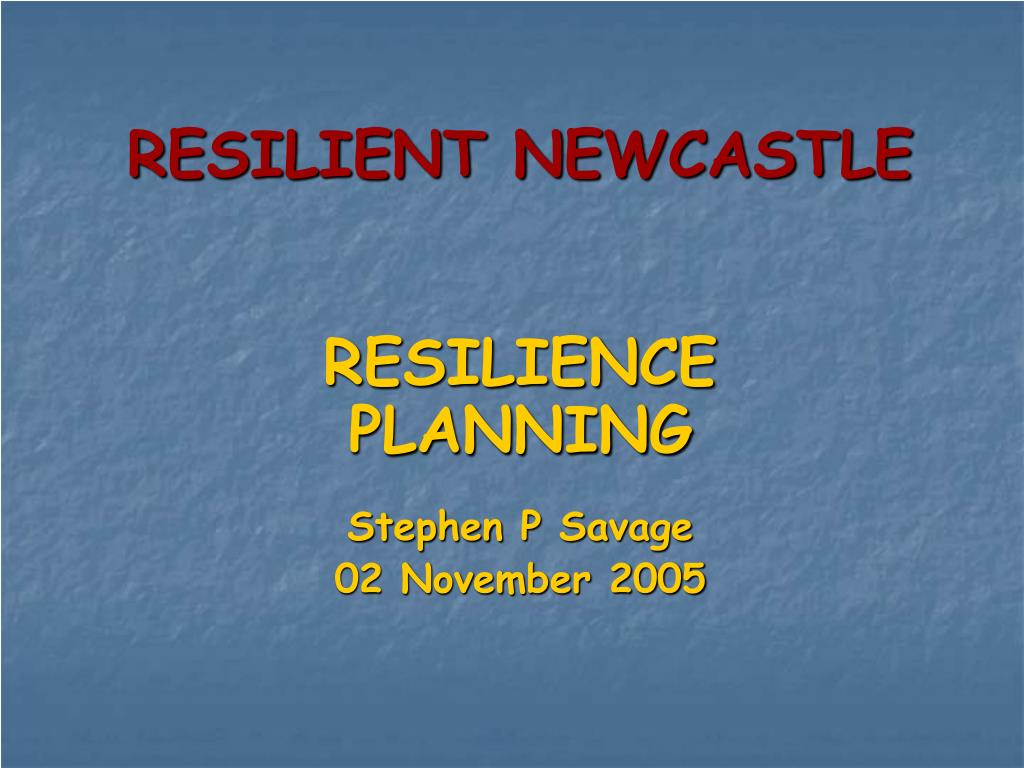 resilient newcastle l.