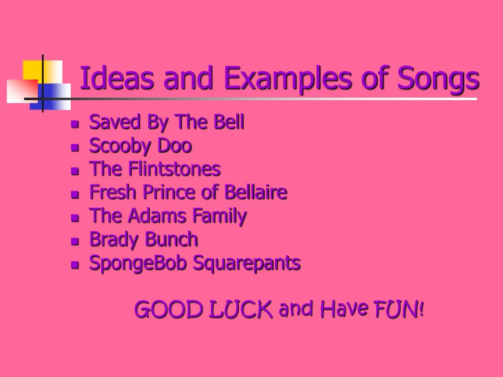 Ideas and Examples of Songs
