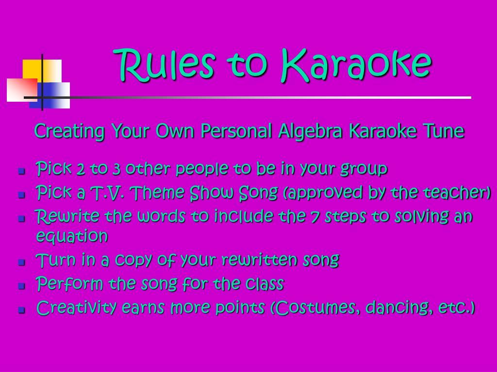 Rules to Karaoke