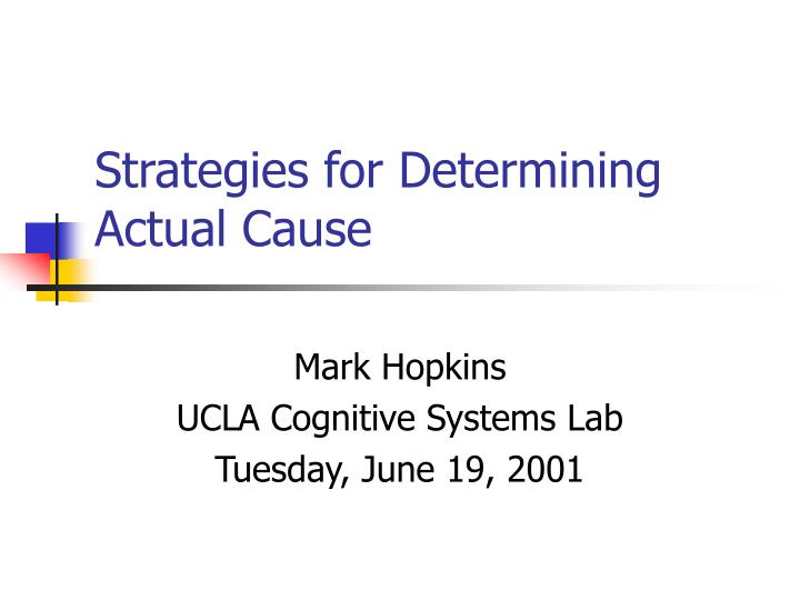 strategies for determining actual cause n.