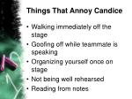 things that annoy candice17