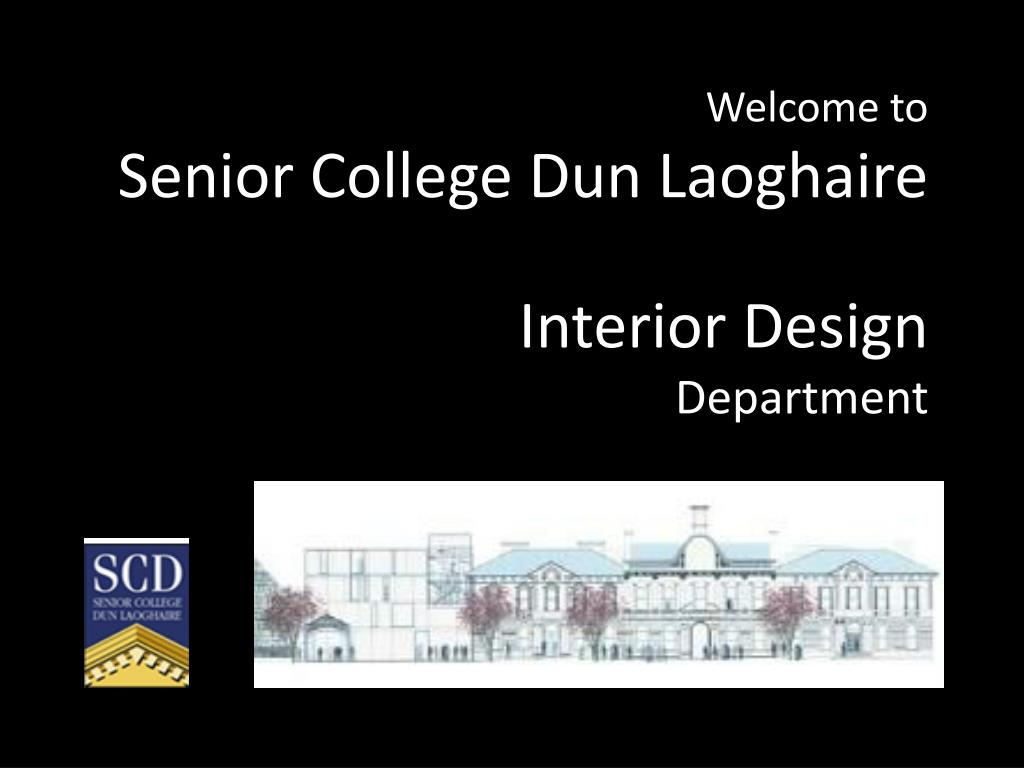 welcome to senior college dun laoghaire interior design department l.