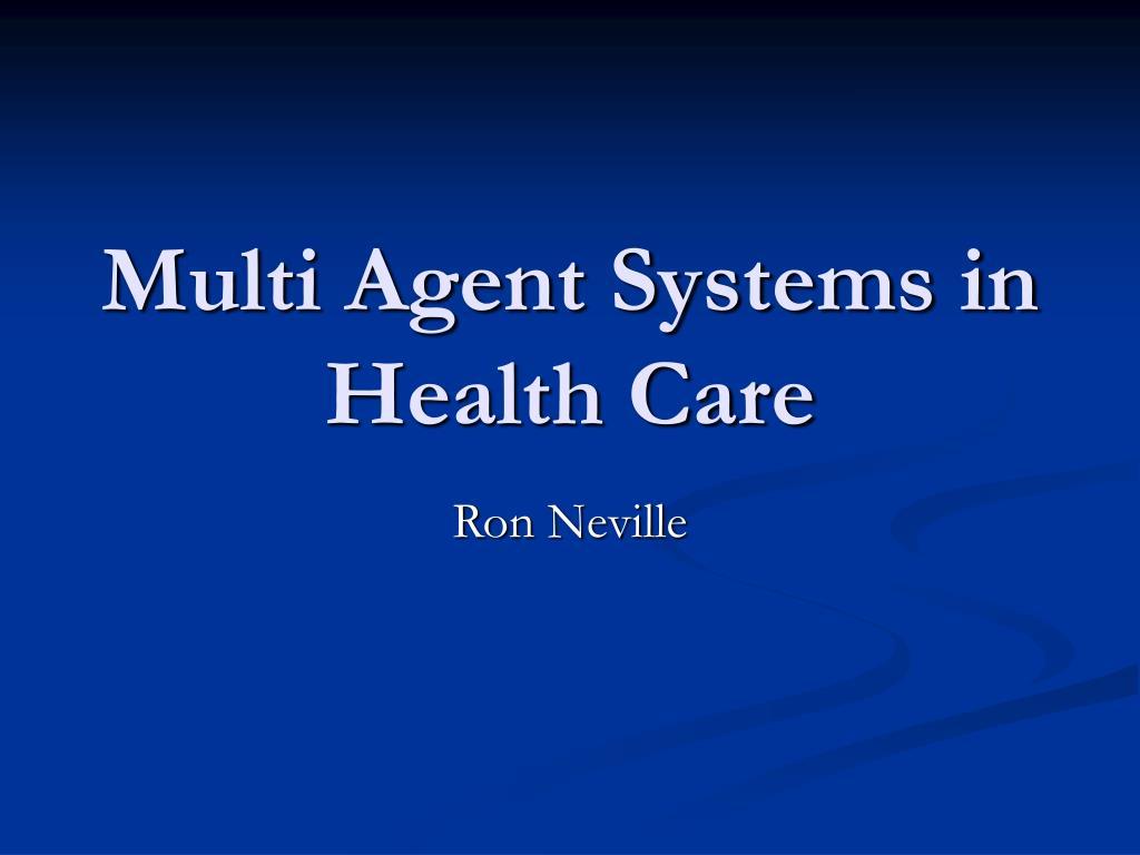 multi agent systems in health care l.