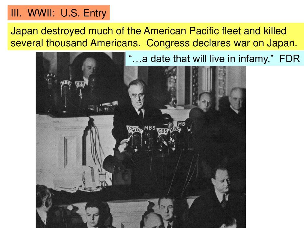 III.  WWII:  U.S. Entry