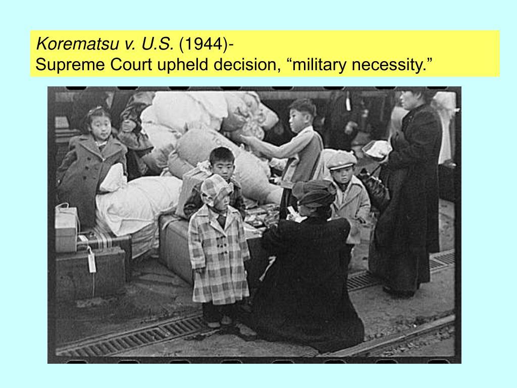 Korematsu v. U.S.