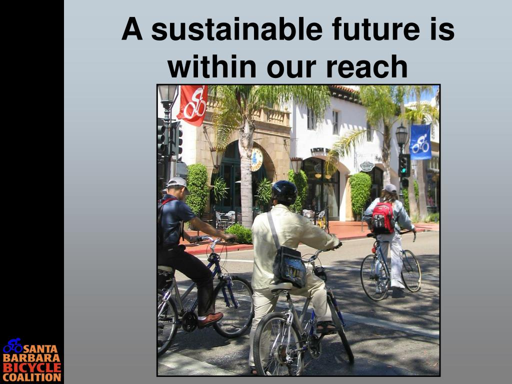 A sustainable future is within our reach