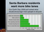 santa barbara residents want more bike lanes