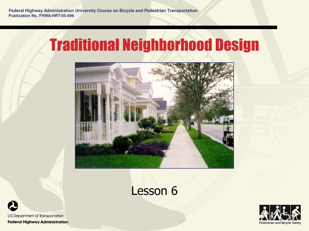traditional neighborhood design l.