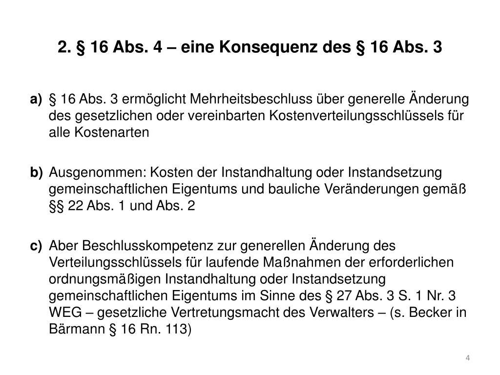 2. § 16 Abs. 4 – eine Konsequenz des § 16 Abs. 3