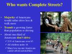 who wants complete streets