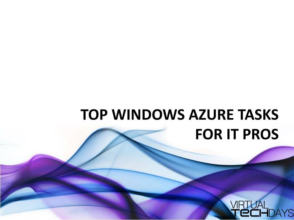 Top Windows Azure Tasks