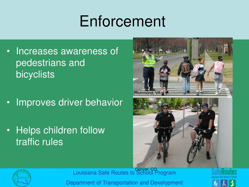Increases awareness of pedestrians and bicyclists