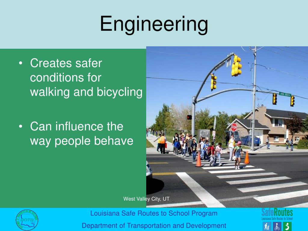 Creates safer conditions for walking and bicycling