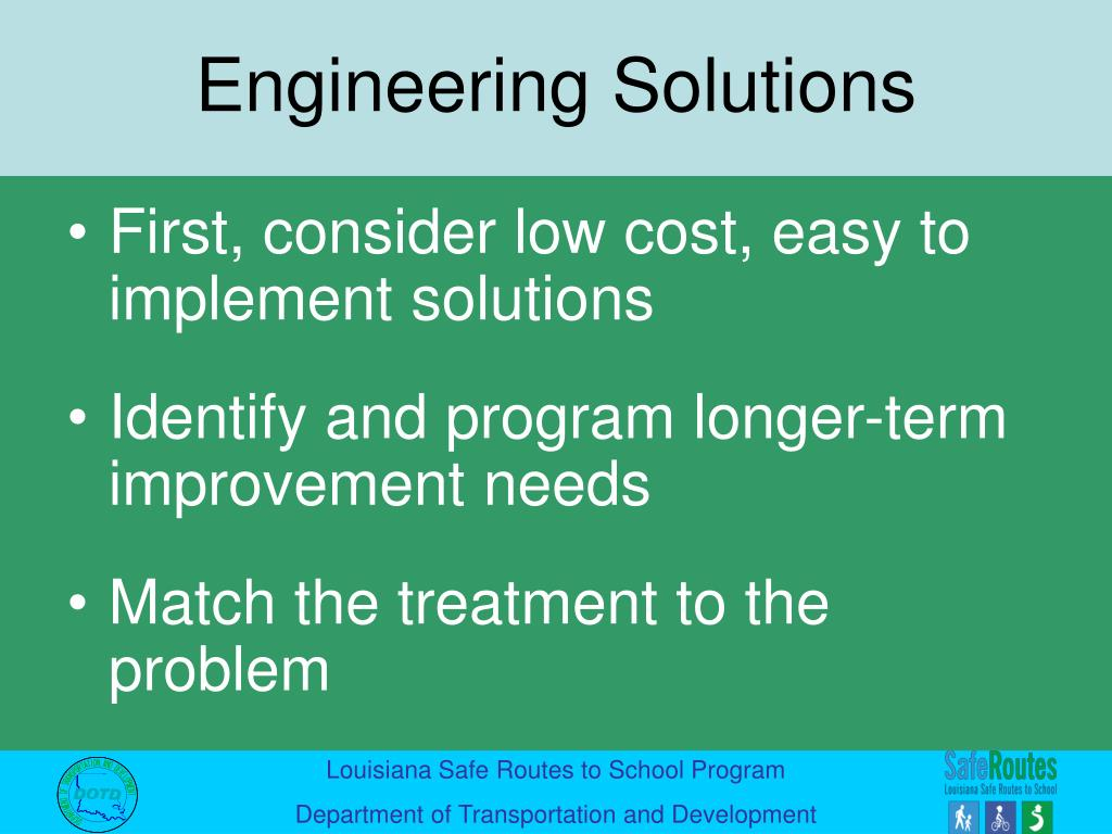 First, consider low cost, easy to implement solutions