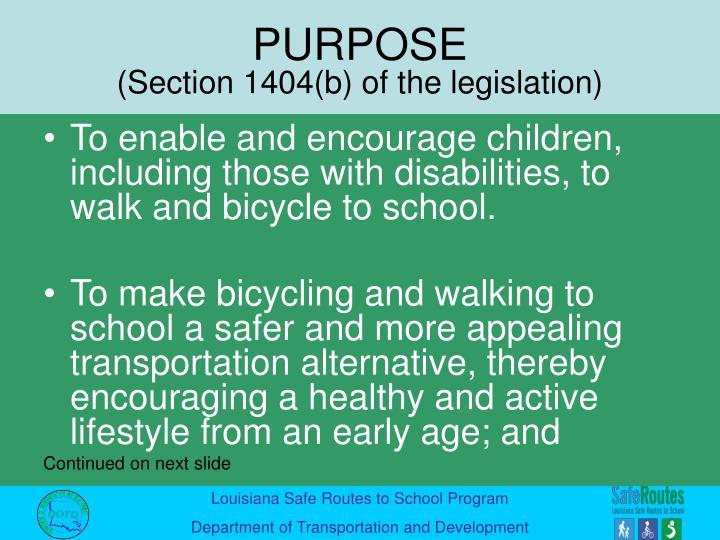 Purpose section 1404 b of the legislation