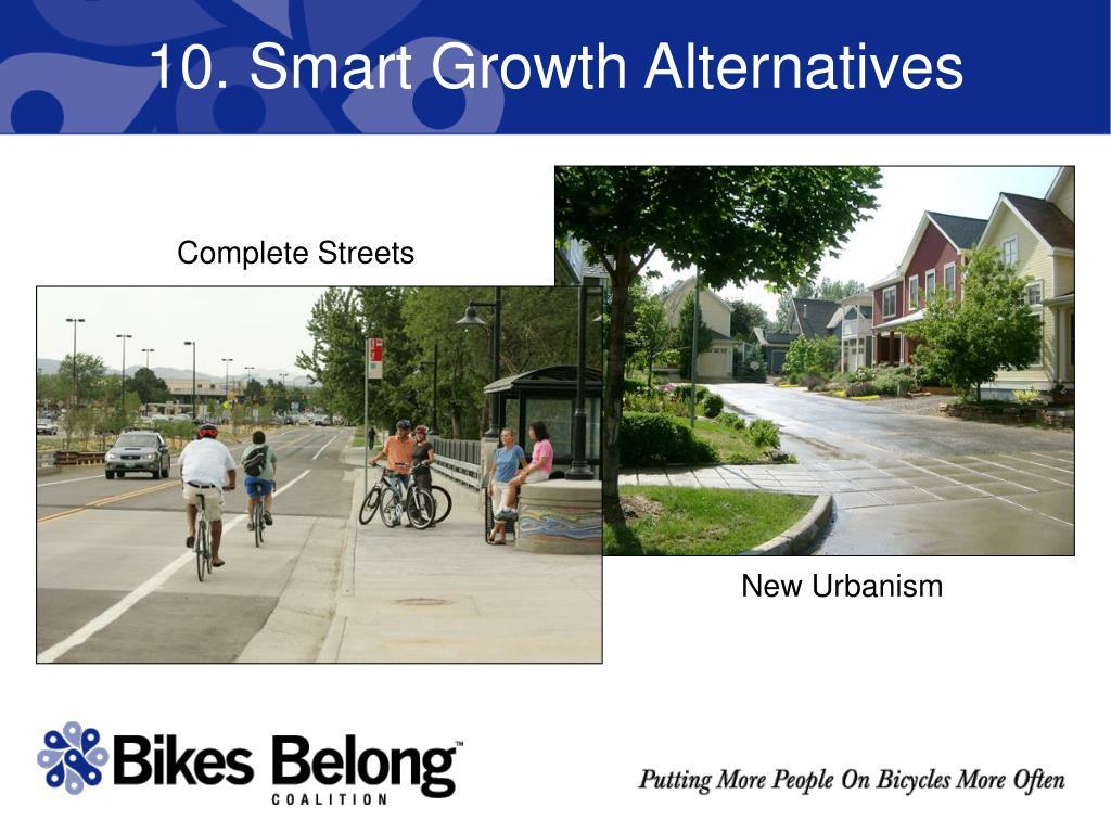 10. Smart Growth Alternatives