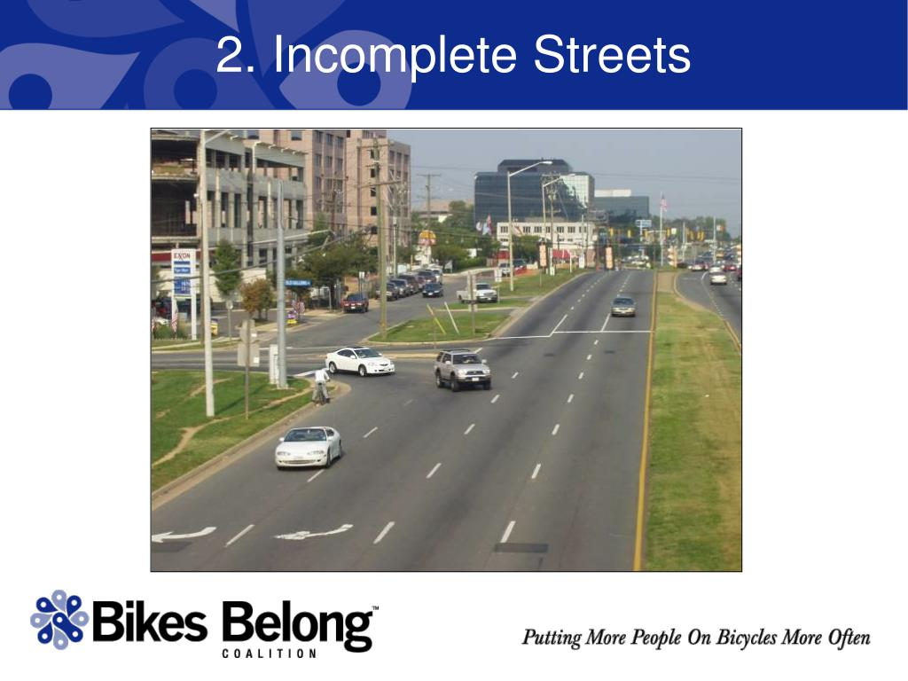 2. Incomplete Streets