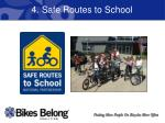 4 safe routes to school