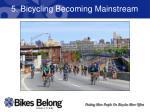 5 bicycling becoming mainstream