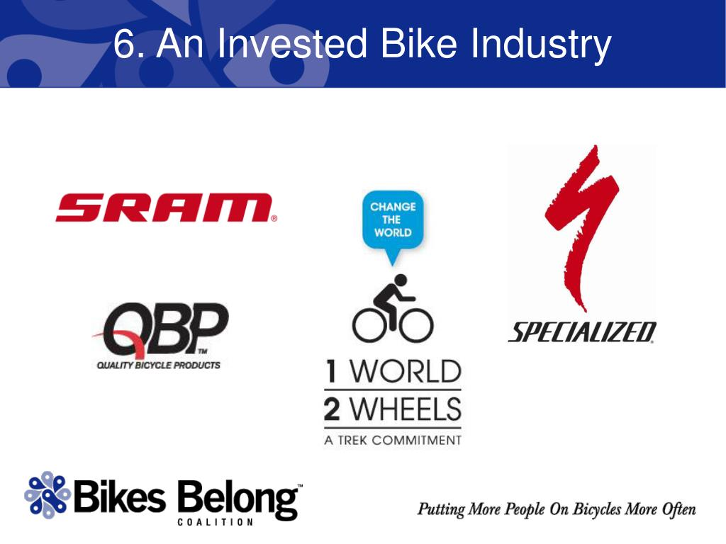 6. An Invested Bike Industry