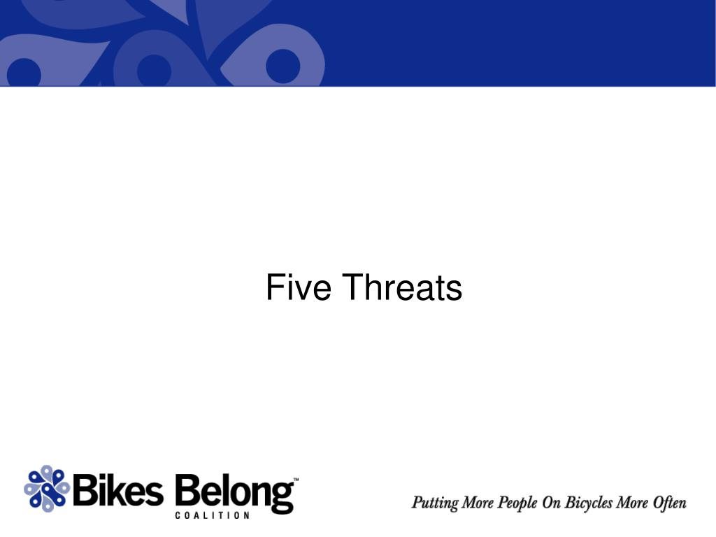 Five Threats
